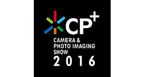 [お知らせ]CP+ 2016 出展のお知らせ